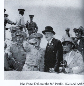 John Foster Dulles at the 38th parallel
