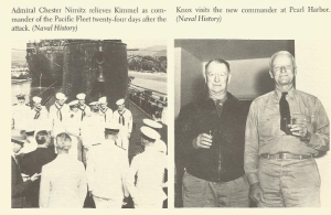 Adm. Nimitz replaces Adm. Kimmell (left) and Knox visits Nimitz in Hawaii.
