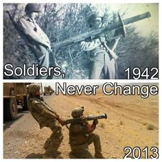 Soldiers Never Change!