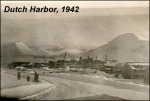 Dutch Harbor, 1942