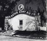 Boca Raton Army Airfield, 1942