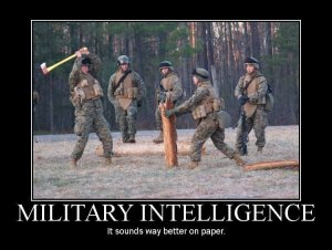 Military Intelligence sounds better on paper.