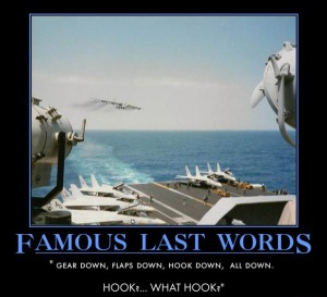 military-humor-famous-last-words-hook-down-carrier