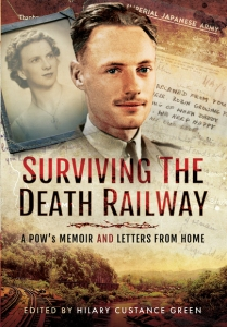 """Surviving the Death Railway"" by: Hilary Custance Green"